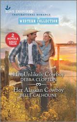 Her Unlikely Cowboy Her Alaskan Cowboy Book PDF