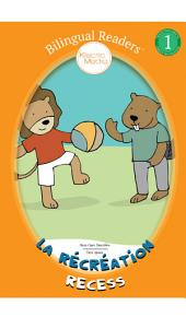 La Récréation / Recess: Bilingual Easy Reader Level 1 - Children's Picture Book