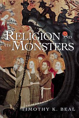 Religion and Its Monsters PDF