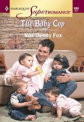 The Baby Cop