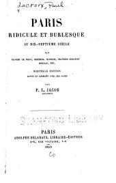Paris Ridicule Et Burlesque Au Dix-septième Siècle