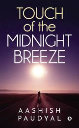 Touch of the Midnight Breeze