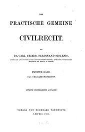 Das practische gemeine Civilrecht: ¬Das Obligationenrecht, Band 2