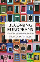 Becoming Europeans PDF