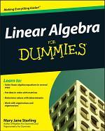 Linear Algebra For Dummies