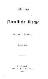 Schillers sämmtliche werke in zwölf bänden ...