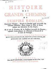 Histoire des grands chemins de l'empire romain ...