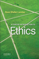 A Concise Introduction to Ethics
