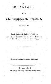 Geschichte des österreichischen Kaiserstaates: Mit vier genealogischen Tabellen