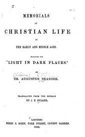 "Memorials of Christian life in the early and Middle Ages: including his ""Light in dark places"""