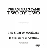 The Animals Came Two by Two Book
