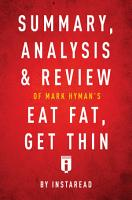 Summary  Analysis   Review of Mark Hyman   s Eat Fat  Get Thin by Instaread PDF