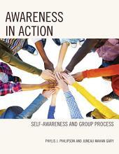 Awareness in Action: Self-Awareness and Group Process