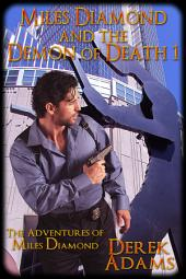 Miles Diamond and the Demon of Death 1