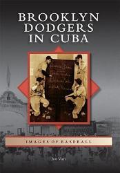 Brooklyn Dodgers In Cuba Book PDF