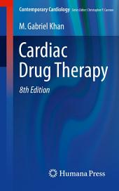 Cardiac Drug Therapy: Edition 8