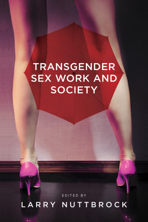 Transgender Sex Work and Society PDF