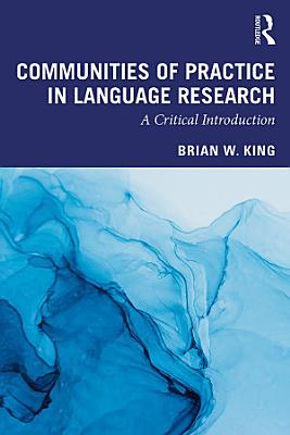 Communities of Practice in Language Research PDF