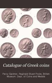 Catalogue of Greek Coins: The Seleucid Kings of Syria, Volume 4
