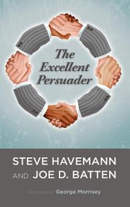 The Excellent Persuader Book