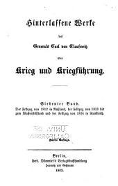 Hinterlassene Werke des Generals Carl von Clausewitz über Krieg und Kriegführung: Bände 7-8
