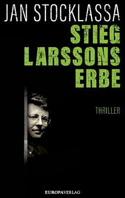 Stieg Larssons Erbe PDF