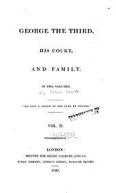 George the Third, His Court, and Family: Volume 2