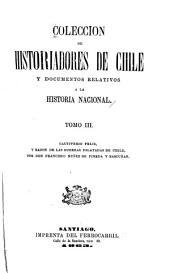 Coleccion de historiadores de Chile y documentos relativos a la historia nacional: Volúmenes 3-4