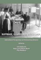 Suffrage  Gender and Citizenship     International Perspectives on Parliamentary Reforms PDF