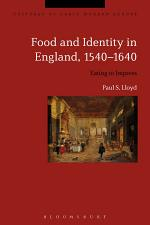 Food and Identity in England, 1540-1640