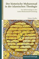 Der historische Muhammad in der islamischen Theologie PDF