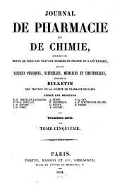 Journal de pharmacie et de chimie: contenant les travaux de la Société de Pharmacie de Paris : une revue médicale, Volume 5