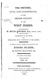 The History, Civil and Commercial, of the British Colonies in the West Indies: Volume 4