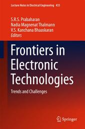 Frontiers in Electronic Technologies: Trends and Challenges