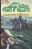 Peaks N' Valleys Camping Journal