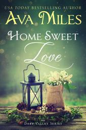Home Sweet Love: (Dare Valley: Book 10)