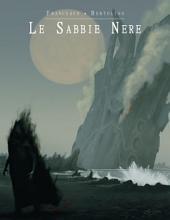 Le Sabbie Nere: La Compagnia del Viandante - Vol.V