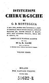 Istituzioni chirurgiche ... aumentate di numerose aggiunte per cura di G. B. Caimi: Volume 3