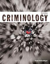 Criminology (Justice Series): Edition 3
