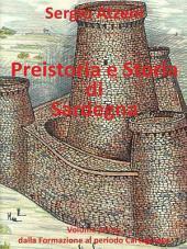 Preistoria e Storia di Sardegna: Volume 1