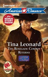 The Renegade Cowboy Returns: Texas Lullaby