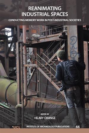 Reanimating Industrial Spaces