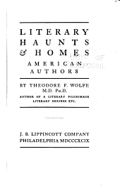 Literary Haunts & Homes: American Authors