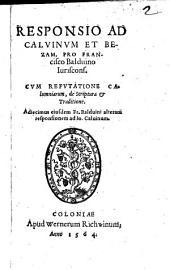 Responsio Ad Calvinum Et Bezam