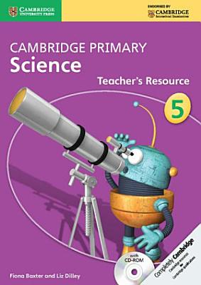 Cambridge Primary Science Stage 5 Teacher s Resource Book with CD ROM PDF