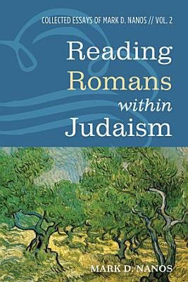 Reading Romans within Judaism