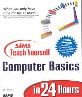 Sams Teach Yourself Computer Basics in 24 Hours PDF