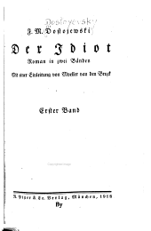 Der Idiot: Roman in zwei Bönden, Band 1