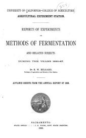 Reports of Experiments on Methods of Fermentation and Related Subjects During the Years 1886-87: By E. W. Hilgard ...