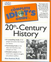 The Complete Idiot s Guide to 20th century History PDF